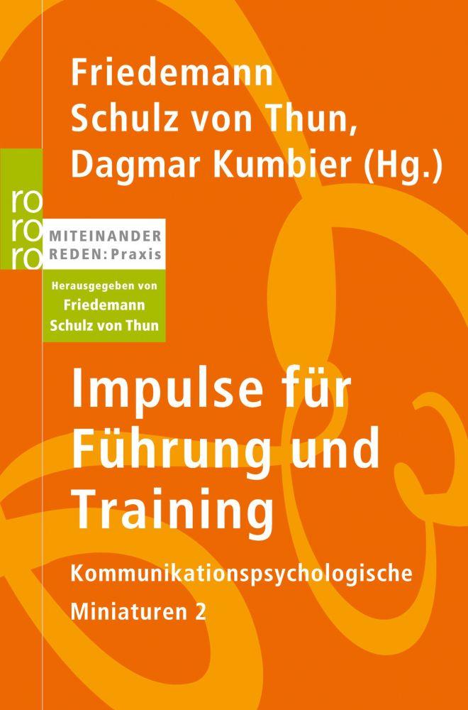 Impulse für Führung und Training - Schulz von Thun Institut